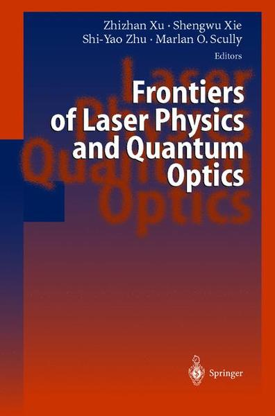 Frontiers of Laser Physics and Quantum Optics | Dodax.ch
