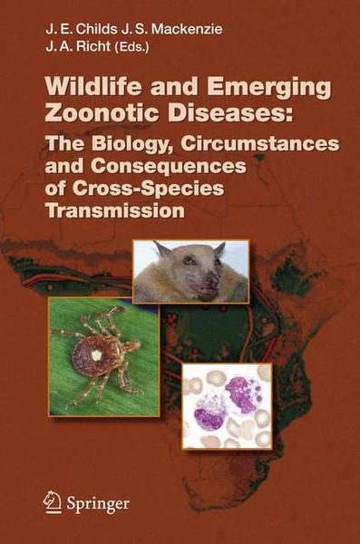 Wildlife and Emerging Zoonotic Diseases: The Biology, Circumstances and Consequences of Cross-Species Transmission | Dodax.at