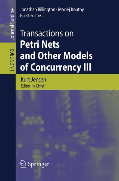 Transactions on Petri Nets and Other Models of Concurrency III | Dodax.ch