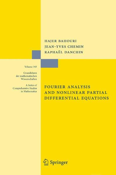 Fourier Analysis and Nonlinear Partial Differential Equations | Dodax.at
