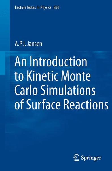 An Introduction to Kinetic Monte Carlo Simulations of Surface Reactions | Dodax.ch