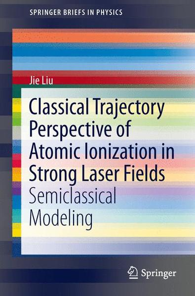 Classical Trajectory Perspective of Atomic Ionization in Strong Laser Fields | Dodax.ch