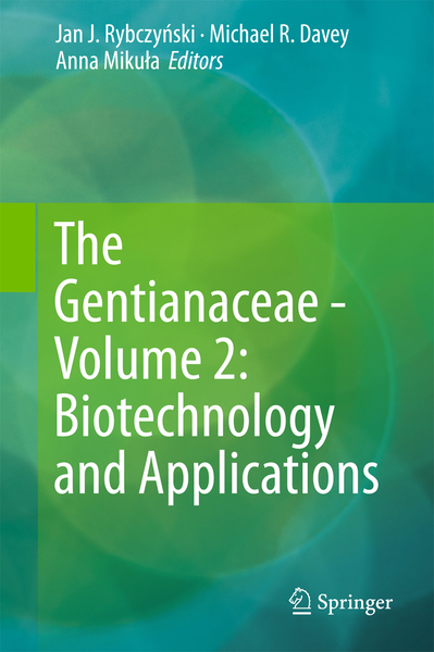 The Gentianaceae - Volume 2: Biotechnology and Applications   Dodax.ch