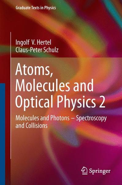 Atoms, Molecules and Optical Physics 2 | Dodax.pl