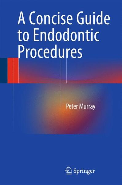 A Concise Guide to Endodontic Procedures | Dodax.ch