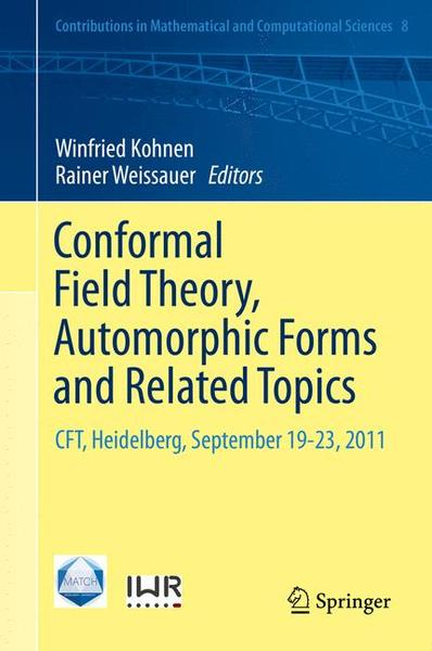 Conformal Field Theory, Automorphic Forms and Related Topics | Dodax.ch