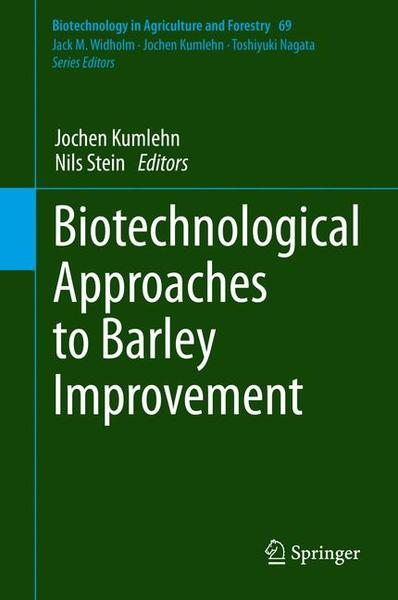 Biotechnological Approaches to Barley Improvement   Dodax.ch