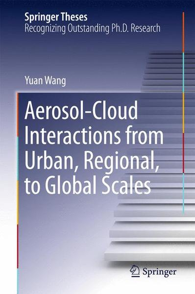 Aerosol-Cloud Interactions from Urban, Regional, to Global Scales   Dodax.ch