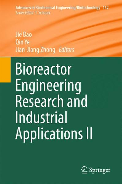 Bioreactor Engineering Research and Industrial Applications II   Dodax.ch