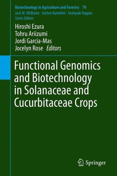 Functional Genomics and Biotechnology in Solanaceae and Cucurbitaceae Crops | Dodax.ch