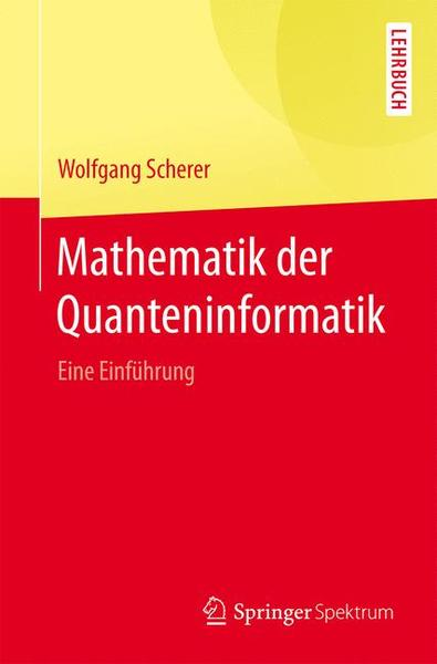 Mathematik der Quanteninformatik | Dodax.at