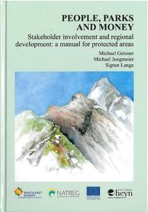 People, Parks and Money/Stakeholder involvement and regional development: a manual for protected areas | Dodax.at