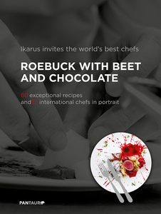 Ikarus invites the world`s best chefs: Roebuck with Beet and Chocolate | Dodax.de