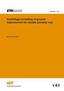 Centrifuge modelling of ground improvement for double porosity clay | Dodax.de