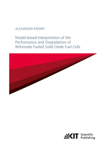 Model-based Interpretation of the Performance and Degradation of Reformate Fueled Solid Oxide Fuel Cells | Dodax.pl