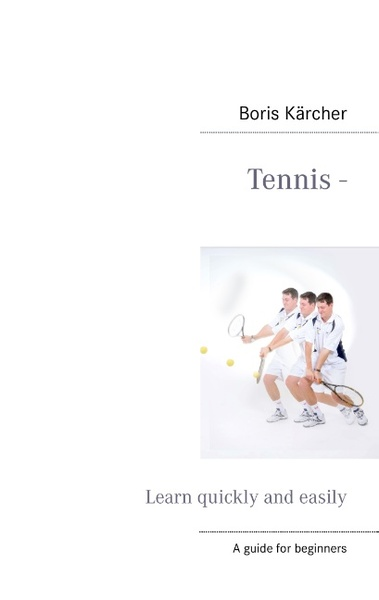 Tennis - Learn quickly and easily   Dodax.ch