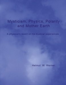 Mysticism, Physics, Polarity and Mother Earth | Dodax.ch