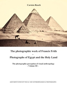 The photographic work of Francis Frith - Photographs of Egypt and the Holy Land   Dodax.ch