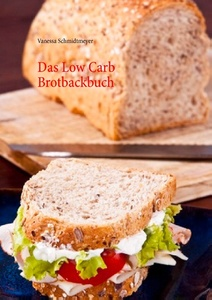 Das Low Carb Brotbackbuch | Dodax.pl