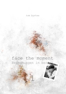 Face the moment 1 | Dodax.es