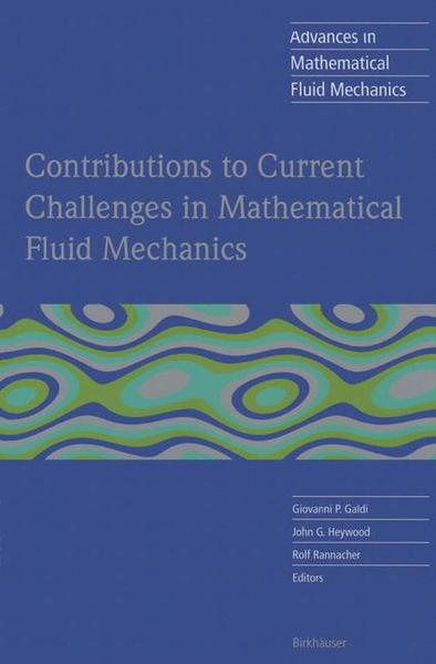 Contributions to Current Challenges in Mathematical Fluid Mechanics | Dodax.ch