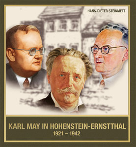 Karl May in Hohenstein-Ernstthal 1921 – 1942 | Dodax.pl