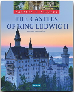 The Castles of King Ludwig II | Dodax.ch