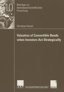 Valuation of Convertible Bonds when Investors Act Strategically | Dodax.ch
