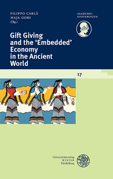 Gift Giving and the 'Embedded' Economy in the Ancient World | Dodax.at
