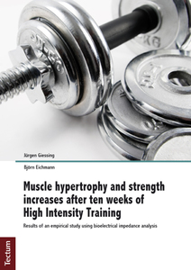 Muscle hypertrophy and strength increases after ten weeks of High Intensity Training | Dodax.pl