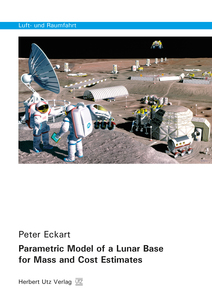 Parametric Model of a Lunar Base for Mass and Cost Estimates | Dodax.pl