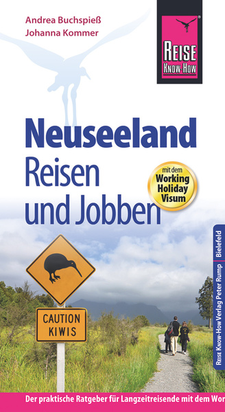 Reise Know-How: Neuseeland - Reisen und Jobben mit dem Working Holiday Visum | Dodax.at