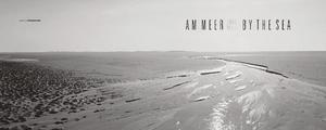 Am Meer. By the Sea | Dodax.ch