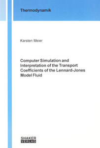 Computer Simulation and Interpretation of the Transport Coefficients of the Lennard-Jones Model Fluid | Dodax.ch