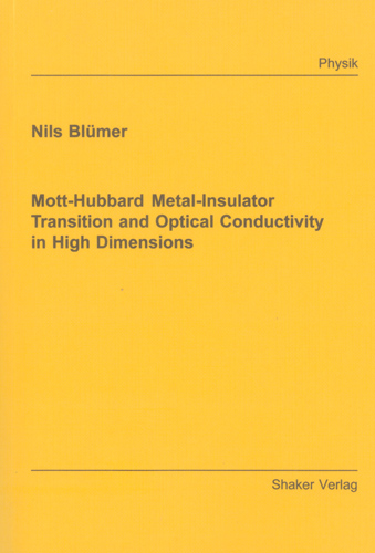 Mott-Hubbard Metal-Insulator Transition and Optical Conductivity in High Dimensions | Dodax.ch