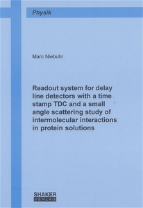 Readout system for delay line detectors with a time stamp TDC and a small angle scattering study of intermolecular interactions in protein solutions | Dodax.ch