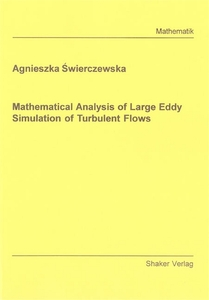 Mathematical Analysis of Large Eddy Simulation of Turbulent Flows | Dodax.ch