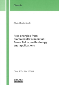 Free energies from biomolecular simulation: Force fields, methodology and applications   Dodax.ch