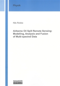 Airborne Oil Spill Remote Sensing: Modelling, Analysis and Fusion of Multi-spectral Data | Dodax.ch