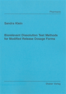 Biorelevant Dissolution Test Methods for Modified Release Dosage Forms | Dodax.ch