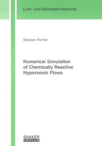 Numerical Simulation of Chemically Reactive Hypersonic Flows | Dodax.co.uk