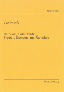 Bernoulli, Euler, Stirling, Figurate Numbers and Factorials | Dodax.ch