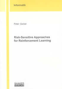 Risk-Sensitive Approaches for Reinforcement Learning | Dodax.ch