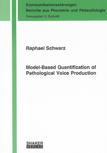 Model-Based Quantification of Pathological Voice Production | Dodax.ch