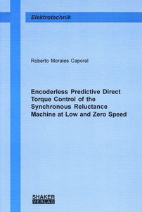 Encoderless Predictive Direct Torque Control of the Synchronous Reluctance Machine at Low and Zero Speed | Dodax.at