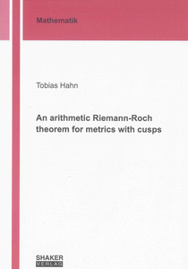 An arithmetic Riemann-Roch theorem for metrics with cusps | Dodax.ch