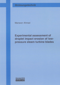 Experimental assessment of droplet impact erosion of low-pressure steam turbine blades | Dodax.ch