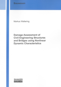 Damage Assessment of Civil Engineering Structures and Bridges using Nonlinear Dynamic Characteristics   Dodax.ch