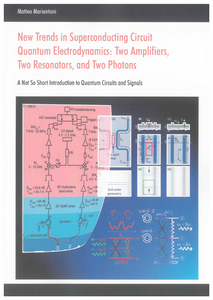 New Trends in Superconducting Circuit Quantum Electrodynamics: Two Amplifiers, Two Resonators, and Two Photons | Dodax.co.uk