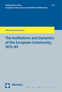 The Institutions and Dynamics of the European Community, 1973-83 | Dodax.de